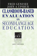 Classroom Based Evaluation in Second Language Education