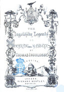 The Ingoldsby Legends, Or Mirth and Marvels by Thomas Ingoldsby