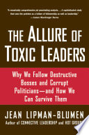 The Allure of Toxic Leaders Book