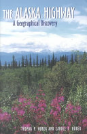 The Alaska highway: a geographical discovery