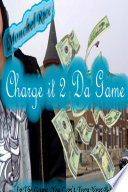 Charge it 2 Da Game Online Book