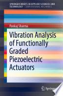 Vibration Analysis of Functionally Graded Piezoelectric Actuators