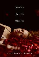 Love You Hate You Miss You [Pdf/ePub] eBook