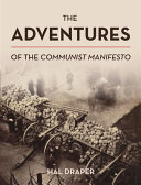 The Adventures of the Communist Manifesto
