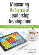 Measuring the Success of Leadership Development