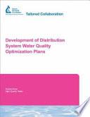 Development of Distribution System Water Quality Optimization Plans