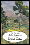 The Fortune of the Rougons  Annotated  The Literary Books