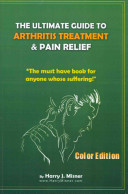 The Ultimate Guide to Arthritis Treatment and Pain Relief Color Edition  Health and Fitness   Therapy