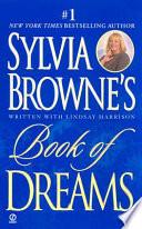 Sylvia Browne s Book of Dreams