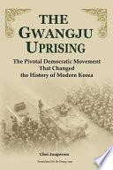 The Gwangju Uprising
