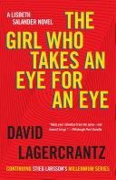 The Girl Who Takes an Eye for an Eye Book
