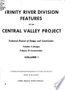 Trinity River Division Features of the Central Valley Project  California  Design Book
