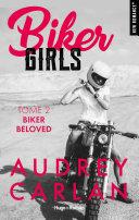 Pdf Biker Girls - tome 2 Biker Beloved -Extrait Offert-
