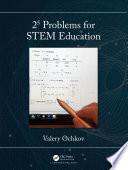 25 Problems for STEM Education