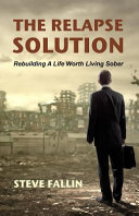 The Relapse Solution Book