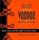 Dr. Snake's Voodoo Spellbook