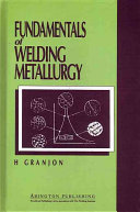 Fundamentals of Welding Metallurgy Book