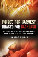Poised for Harvest, Braced for Backlash