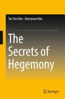 The Secrets of Hegemony