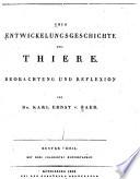 Über Entwickelungsgeschichte der Thiere