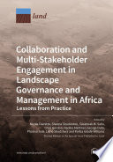 Collaboration and Multi Stakeholder Engagement in Landscape Governance and Management in Africa Book