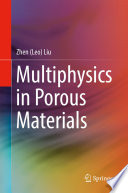 Multiphysics in Porous Materials
