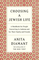 Choosing a Jewish Life, Revised and Updated
