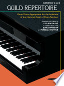 Guild Repertoire  Piano Music Appropriate for the Auditions of the National Guild of Piano Teachers  Elementary A   B