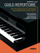 Guild Repertoire: Piano Music Appropriate for the Auditions of the National Guild of Piano Teachers, Elementary A & B [Pdf/ePub] eBook