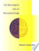 The Neurological Side of Neuropsychology