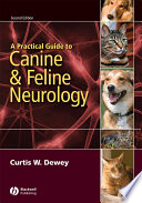 """A Practical Guide to Canine and Feline Neurology"" by Curtis W. Dewey"