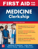 First Aid for the Medicine Clerkship, Fourth Edition