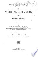 The Essentials of Medical Chemistry and Urinalysis
