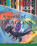 A World of Dragons Coloring Book