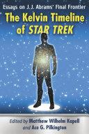 The Kelvin Timeline of Star Trek [Pdf/ePub] eBook