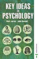 Key Ideas in Psychology