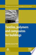 Textiles  Polymers and Composites for Buildings Book
