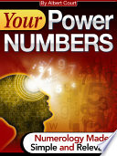 Your Power Numbers Numerology Made Simple And Relavant