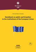 Handbook on public participation in the institutions of the European Union  3rd edition