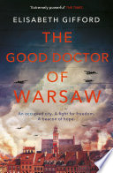 The Good Doctor Of Warsaw Book PDF