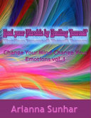 Heal Your Fibroids By Healing Yourself  Change Your Mind Change Your Emotions