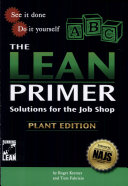 The Lean Primer - Solutions for the Job Shop