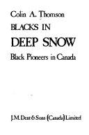 Blacks In Deep Snow