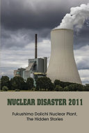 Nuclear Disaster 2011