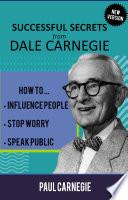 SUCCESSFUL SECRETS FROM DALE CARNEGIE