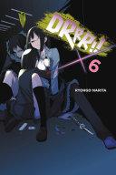 Durarara    Vol  6  light novel