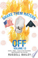 Shake Them Haters Off Volume 13