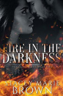 Fire in the Darkness