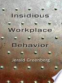 Insidious Workplace Behavior