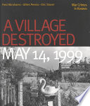 A Village Destroyed  May 14  1999